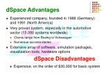 dspace advantages