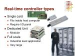 real time controller types