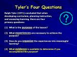 tyler s four questions