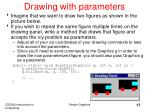 drawing with parameters