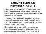 l heuristique de representativite