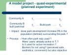 a model project quasi experimental planned experiment