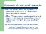 changes to physical activity promotion
