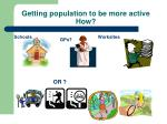 getting population to be more active how