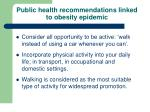 public health recommendations linked to obesity epidemic