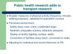 public health research adds to transport research