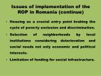 issues of implementation of the rop in romania continue