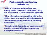 past researches review key outputs 2 2