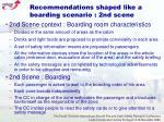 recommendations shaped like a boarding scenario 2nd scene