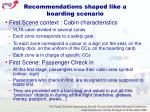 recommendations shaped like a boarding scenario