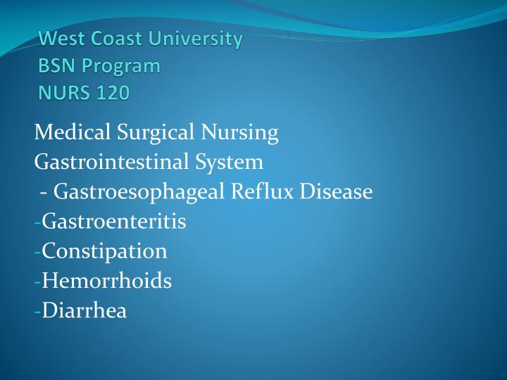 west coast university bsn program nurs 120 n.