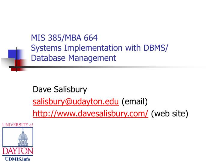 mis 385 mba 664 systems implementation with dbms database management n.