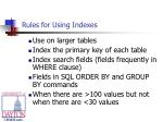 rules for using indexes