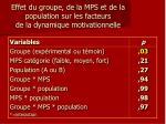 effet du groupe de la mps et de la population sur les facteurs de la dynamique motivationnelle