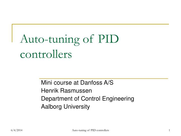 Auto tuning of pid controllers