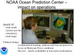 noaa ocean prediction center impact on operations