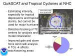 quikscat and tropical cyclones at nhc