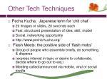 other tech techniques