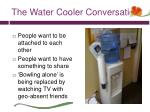 the water cooler conversation