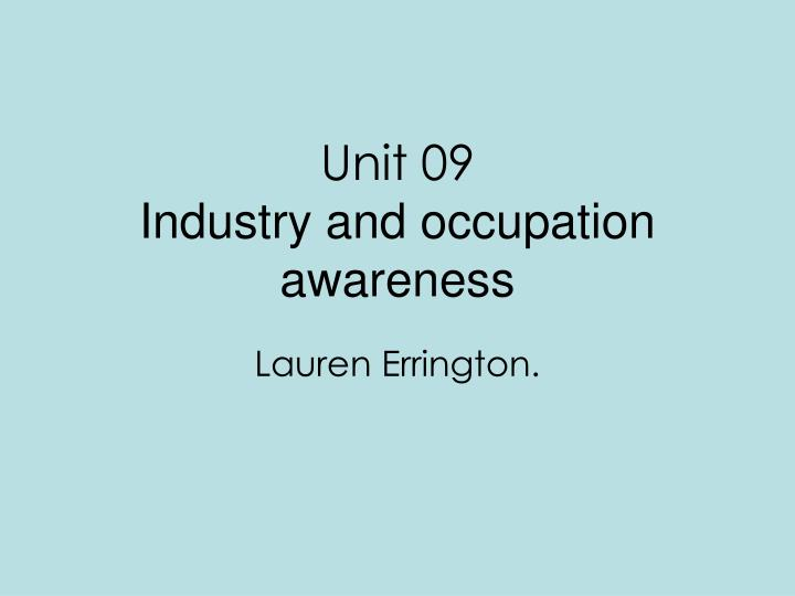 unit 09 industry and occupation awareness n.