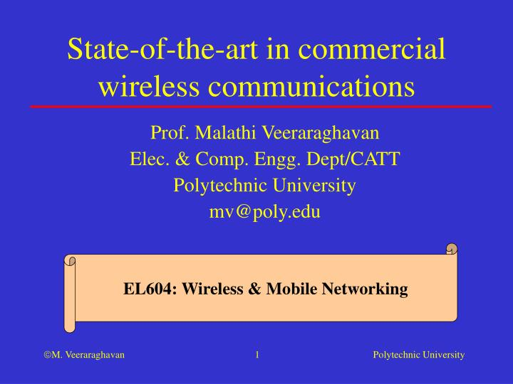 state of the art in commercial wireless communications n.