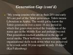 generation gap cont d