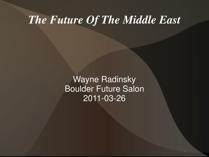 the future of the middle east n.