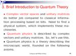 3 brief introduction to quantum theory