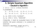 5 simple quantum algorithm deutsch s algorithm