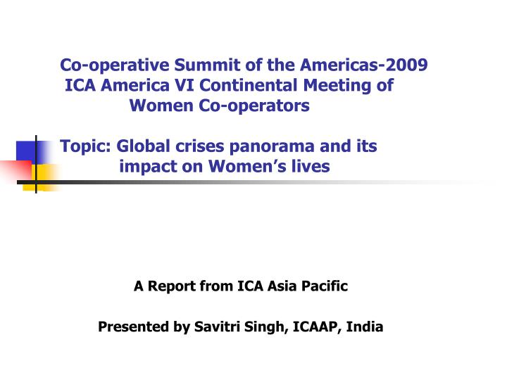 a report from ica asia pacific presented by savitri singh icaap india n.