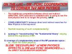 on the lhc dm fcnc cooperation to corner tev new physics