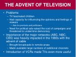 the advent of television3