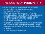 the costs of prosperity