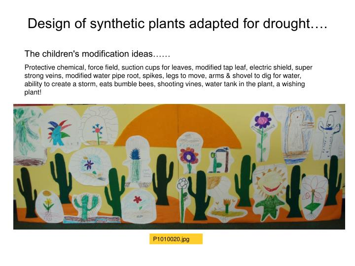 Design of synthetic plants adapted for drought….