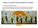 design of synthetic plants adapted for drought