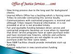 office of justice services cont