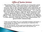 office of justice services