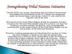 strengthening tribal nations initiative