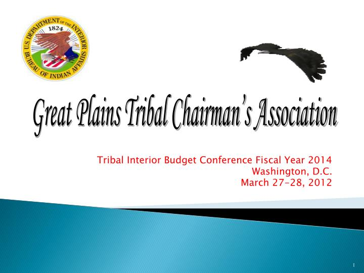 tribal interior budget conference fiscal year 2014 washington d c march 27 28 2012 n.