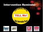 intervention reminder