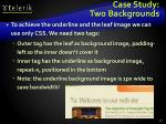 case study two backgrounds