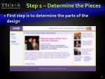 step 1 determine the pieces