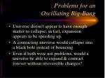 problems for an oscillating big bang