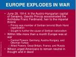 europe explodes in war