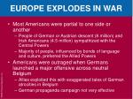 europe explodes in war2