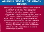 wilson s moral diplomacy mexico2