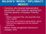 wilson s moral diplomacy mexico4