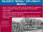 wilson s moral diplomacy mexico5