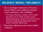 wilson s moral diplomacy1