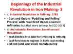 beginnings of the industrial revolution in iron making 3